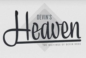 Devin's Heaven